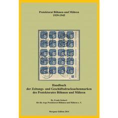 Frank Steinert: Handbuch der Zeitungs- und Geschäftsdrucksachenmarken des Protektorates Böhmen und Mähren