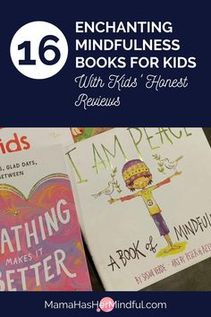 Are there benefits of mindfulness for kids? You bet! From mindful breathing to being present, use these mindfulness books for kids as an introduction! Take the guesswork out of which books on mindfulness to buy. From mindfulness picture books, to cards and coloring books, this list of children's books on mindfulness has been tested on my own kids and features honest reviews from them!