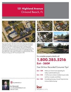 121 Highland Ave, Ormond Beach, FL.  Don't miss this great 100x100 commercial lot. Featuring a fabulously affordable price tag, this ready-to-go commercial land is the perfect place for you to build or expand your business. Boasting a great location just off U.S. 1 in Ormond Beach, the parcel is flanked by a national chain retail paint store and a large landscaping company.  $45,000.  For more information visit us at RonSellsTheBeach.com or call (386) 871-7697.