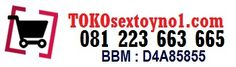 Selamat datang dan Terima kasih telah berkunjung di Toko Sex Toy No 1  Silahkan pilih sextoys pria dan sextoys wanita yang ingin Anda beli, Kami sudah menyediakan berbagai pilihan sextoys kualitas terbaik No 1  Order Sextoys Kontak Kami SMS / WhatsApp : 081223663665 BBM : D4A85855 Email : tokosextoyno1@gmail.com