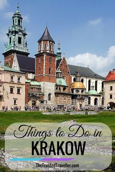 Things to Do in Krakow, Poland - The Trusted Traveller                                                                                                                                                     More
