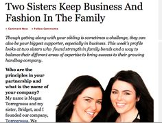 Torregrossa is extremely proud to announce that we are featured on Forbes.com today as a successful partnership and young entrepreneurs in the fashion industry. http://www.forbes.com/sites/amandaneville/2013/09/20/two-sisters-keep-business-and-fashion-in-the-family/2/