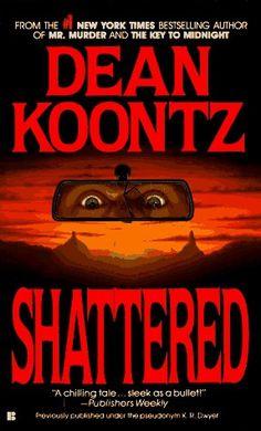 Shattered - Dean Koontz books