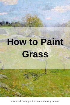 Grass can be a challenge to paint because of all the information it provides. In this post, you will learn fundamental tips for painting grass. Oil Painting Techniques, Acrylic Painting Techniques, Painting Lessons, Art Techniques, Watercolor Landscape, Landscape Art, Landscape Paintings, Happy Paintings, Your Paintings