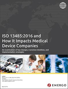 Download our white paper on ISO 13485:2016 and How It Impacts Medical Device Companies