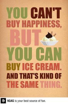 ice cream is happiness