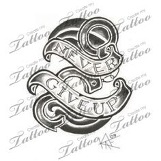 Marketplace Tattoo Never Give Up #5374 | CreateMyTattoo.com