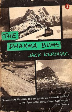 """Kerouac - The Dharma Bums One day I will find the right words, and they will be simple."""" ― Jack Kerouac, The Dharma Bums Jack Kerouac, Books To Read, My Books, Best Rock, Thats The Way, Love Book, Great Books, Reading Lists, Book Worms"""