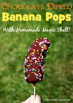 Frozen chocolate dipped banana pops - recipe for homemade Magic Shell Topping too! These are amazingly delicious!