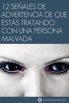 Comparte y despierta!! 12 señales de advertencia de que estás tratando con una persona malvada #autoayuda