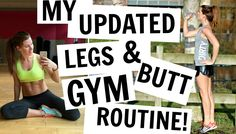 My Gym Routine for Legs and Butt: Updated! I realised that one of my most popular videos is my gym routine video and it's nearly 2 years old, things have cha...