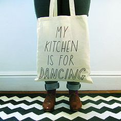 """""""My Kitchen is for Dancing"""" Tote Bag"""