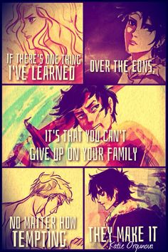 "Percy Jackson and the Olympians quote. ""If I've learned anything over the eons, it's that you can't give up on your family, no matter how tempting they make it."" -Hermes"