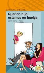 querido hijo: estas despedido-jordi sierra i fabra-9788420464893