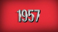 1957, it was a VERY good year!  lol!