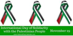 International Day of Solidarity with the Palestinian People on reminds us the Palestinian people have not yet attained certain inalienable rights. Muslim Faith, National Day Calendar, Arab States, United Nations General Assembly, World Days, Healing Heart, International Day, Palestine, People
