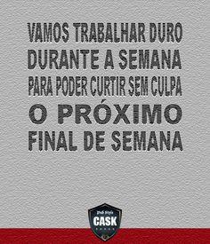 Boa Semana | www.cask.com.br