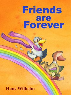 "Check out best selling children's author Hans Wilhelm's ""Friends are Forever"". Complete with word highlighting and narrated by Hans himself!"
