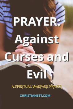 Prayer Journal:Prayer Against Curses and Evil Spiritual Warfare Prayer. Prayer Scriptures, Bible Prayers, Faith Prayer, Catholic Prayers, God Prayer, Prayer Quotes, Power Of Prayer, Faith Quotes, Novena Prayers