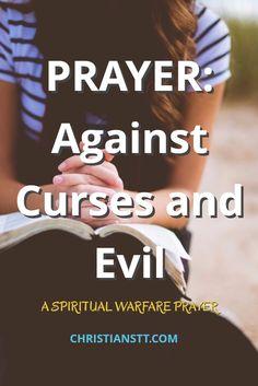 Prayer Against Curses and Evil Spiritual Warfare Prayer. Christianstt.