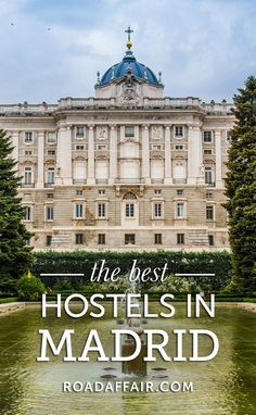 The Ultimate Travel Guide to the Best Hostels in Madrid, Spain. (scheduled via http://www.tailwindapp.com?utm_source=pinterest&utm_medium=twpin&utm_content=post186220589&utm_campaign=scheduler_attribution)
