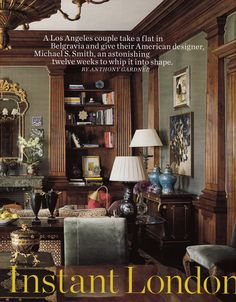 Michael S. Smith decorates a London flat for a Los Angeles couple. Town & Country