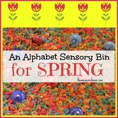 Alphabet Sensory Bin (with a Spring printable). A fun way to work on letter recognition.