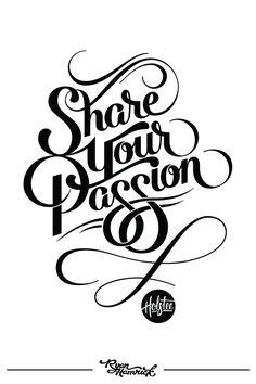 Holstee | Share Your Passion by Ryan Hamrick, via Behance