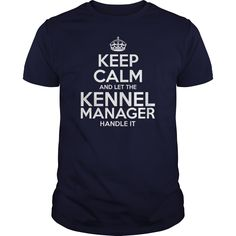 Awesome Tee For Kennel Manager T-Shirts, Hoodies. GET IT ==► https://www.sunfrog.com/LifeStyle/Awesome-Tee-For-Kennel-Manager-105101407-Navy-Blue-Guys.html?id=41382