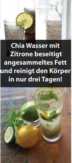 Chia Wasser mit Zitrone beseitigt angesammeltes Fett und reinigt den Körper in … Chia water with lemon eliminates accumulated fat and cleanses the body in just three days! Full Body Detox, Cleanse Your Body, Health Cleanse, Cleanse Detox, Healthy Detox, Healthy Drinks, Easy Detox, Healthy Weight, Menu Dieta