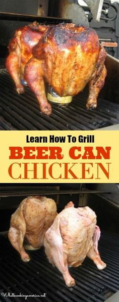 Beer Butt Chicken - Beer Can Chicken - Drunken Chicken - Learn How to Grill Beer Can Chicken – Recipe & Instructions Beer Butt Chicken Recipes, Beer Chicken, Canned Chicken, Grilled Chicken Recipes, Grilled Meat, How To Cook Chicken, Tumeric Chicken, Smoked Beer Can Chicken, Grilling Chicken