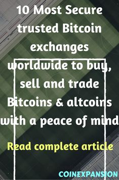 Read complete article to get in-depth details of most secure and trusted cryptocurrency exchanges #bestbitcoinexchange #bitcoinexchanges #cryptocurrencyexchange #coinbase #cex.io #coinmama