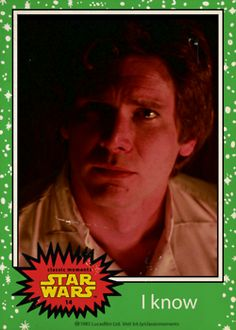 """Han Solo """" I know """" Topps trading card from Star Wars The Empire Strikes Back"""