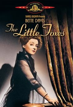 Little Foxes with Bette Davis (MGM Home Entertainment, 2001) Held at the Music & Dramatic Arts Library