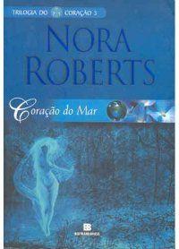 Coração do Mar  Nora Roberts