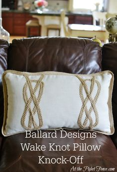 Ballard Designs Wake Knot Pillow knock-off atthepicketfence.com