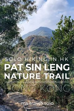 Pat Sin Leng hike is one of the best hiking trails in the Tai Po District of Hong Kong. With a 360-degree view of northern HK, you don't want to miss this! And don't forget to pin it on your Pinterest board! #patsinleng #patsinlenghike #patsinlengcountrypark #hkhiking #mstravelsolo Macau Travel, China Travel, Travel Advice, Travel Guides, Travel Tips, Amazing Destinations, Travel Destinations, Tokyo Japan Travel, Travel General