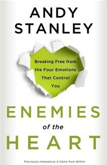 Enemies of the Heart: By: Andy Stanley - one of the best books I've ever read. <3