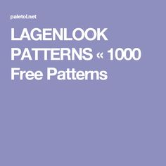 LAGENLOOK PATTERNS « 1000 Free Patterns