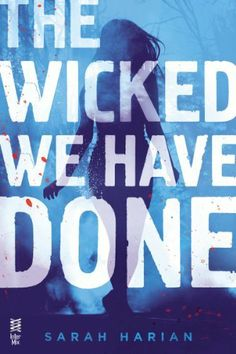 The Wicked We Have Done: A Chaos Theory Novel by Sarah Harian, http://smile.amazon.com/dp/B00F3KXOKA/ref=cm_sw_r_pi_dp_aYXOtb0AZGBW7