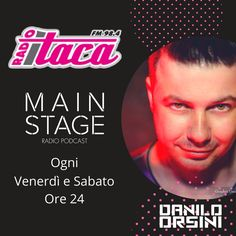 🙌  🙌  MAIN STAGE ogni Venerdì e Sabato Ore 24 @ Radio Itaca 98.4 🙌  🙌  #mixcloud #itunes #beatport #hearthis #Futurehouse #newsong #Commercialhouse #radioshow #podcast #festival #latinhouse #soundcloud #youtube #edmfamily #nowplaying #edmstyle #progressivehouse #electrohouse #bigroom #reggaeton #spotify #party #edm #tribalhouse #producer #vinyl #house