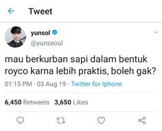 Quotes Lucu, Cinta Quotes, Jokes Quotes, Funny Quotes, Twitter Quotes Funny, Tweet Quotes, Mood Quotes, Positive Quotes, Reminder Quotes