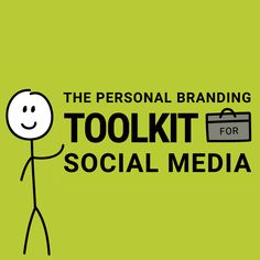 Build your personal brand on social media and examine your online presence with this toolkit.