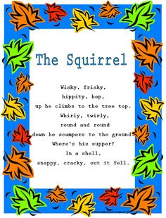"""Print off this Fall rhyme """"The Squirrel."""" www.loving2learn.com"""