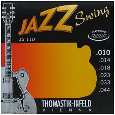 Thomastik JS110 Flatwound Extra Light Jazz Swing Guitar Strings by Thomastik. $23.98. Thomastik-Infeld Flatwound Extra Light Jazz Swing Electric Guitar Strings are designed specifically for semi-acoustic and acoustic jazz guitars. Gauges: .010 - .014 - .018(Wound) - .023 - .033 - .044.