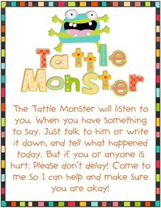 in third grade : Tattle Monster. I tailored this for Pre k classroom and I use a tattle tree instead of the monster. Monster Theme Classroom, Kindergarten Classroom, Classroom Themes, Classroom Organization, Kindergarten Rocks, Classroom Routines, Classroom Procedures, Classroom Rules, Classroom Displays