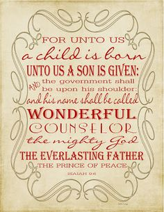"""Free printable s, Christmas and more. """"For unto us a son is given..."""""""