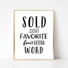 office Quotes Printable - Sold Is My Favorite Word Real Estate Quote Gift Real Estate Wall Art Real Estate Office Decor Real Estate Agent Gift CoWorker Gift. Real Estate Signs, Real Estate Quotes, Real Estate Career, Real Estate Humor, Real Estate Office, Real Estate Business, Real Estate Investing, Real Estate Marketing, Real Estate Sign Design