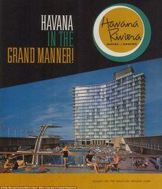 An ad for the Havana Rivera in Havana, Cuba Vintage Cuba, Vintage Travel, Vintage Style, Century Hotel, Mid Century, Havana Hotels, Havanna, York Hotels, Havana Nights