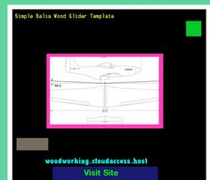 Simple Balsa Wood Glider Template 232057 - Woodworking Plans and Projects!